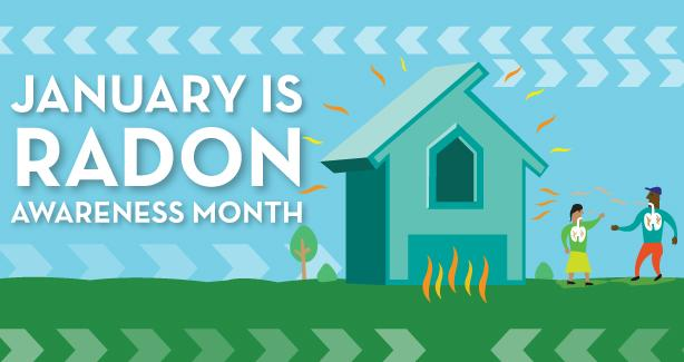 January is Radon Awareness Month